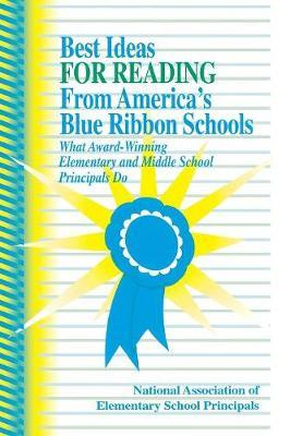 Best Ideas for Reading From America's Blue Ribbon Schools by NAESP NAESP
