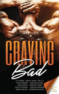 Craving Bad by Amelia James
