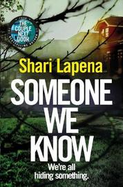 Someone We Know by Shari Lapena image