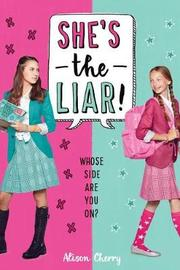She's the Liar by Alison Cherry image