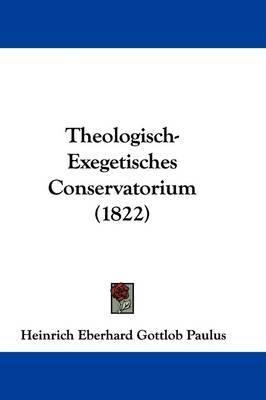 Theologisch-Exegetisches Conservatorium (1822) by Heinrich Eberhard Gottlob Paulus image