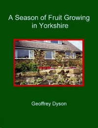 A Season of Fruit Growing in Yorkshire by Geoffrey Dyson