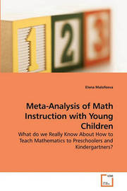 Meta-Analysis of Math Instruction with Young Children by Elena Malofeeva
