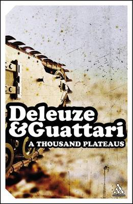 A Thousand Plateaus by Gilles Deleuze image