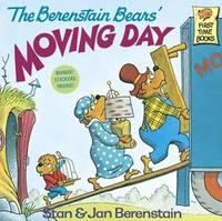 The Berenstain Bears' Moving Day by Stan And Jan Berenstain Berenstain