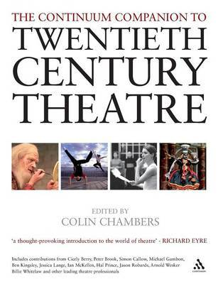 The Continuum Companion to Twentieth Century Theatre by Colin Chambers image