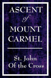 Ascent of Mount Carmel by John Of the Cross St John of the Cross image