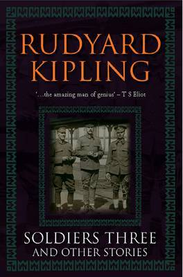 Soldiers Three and Other Stories by Rudyard Kipling