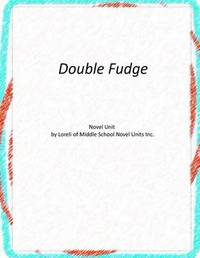 Novel Unit for Double Fudge by Loreli of Middle School Novel Units image