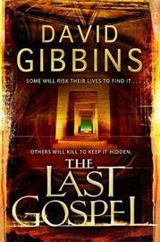 The Last Gospel by David Gibbins