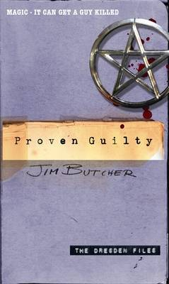 Proven Guilty (The Dresden Files #8) by Jim Butcher