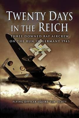 Twenty Days in the Reich by Tim Scott image