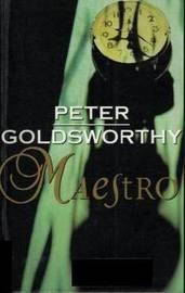 Maestro by Peter Goldsworthy