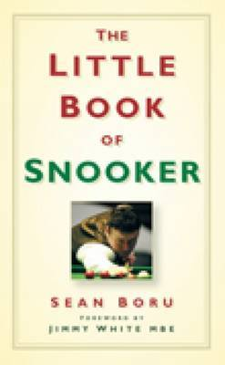 The Little Book of Snooker by Sean Boru image