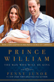 Prince William by Penny Junor