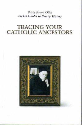 Tracing Catholic Ancestors by Simon Fowler image