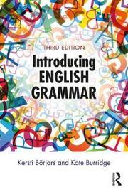 Introducing English Grammar by Kersti Borjars