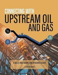 Connecting with Upstream Oil and Gas by J Denver Smart image