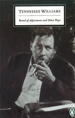 Period of Adjustment: WITH Summer and Smoke: AND Small Craft Warnings by Tennessee Williams image