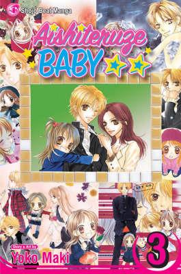 Aishiteruze Baby: v. 3 by Yoko Maki image
