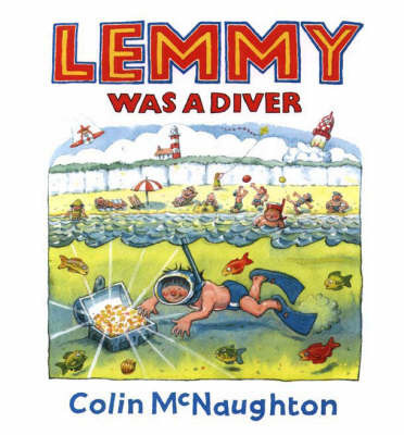 Lemmy Was a Diver by Colin McNaughton