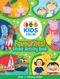 ABC KIDS Favourites! Sticker Activity Book by Abc