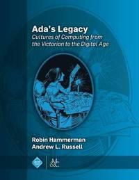 Ada's Legacy by Robin Hammerman