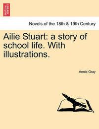 Ailie Stuart by Annie Gray