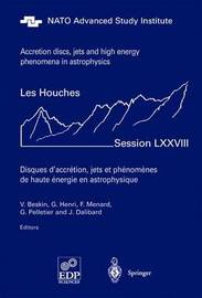 Accretion Disks, Jets and High-Energy Phenomena in Astrophysics