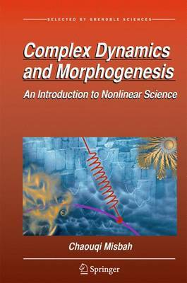 Complex Dynamics and Morphogenesis by Chaouqi Misbah image