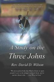 A Study on the Three Johns by Rev David D Wilson image
