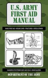 U.S. Army First Aid Manual by Army