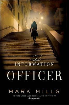 The Information Officer by Mark Mills