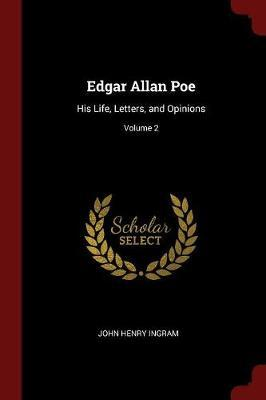 Edgar Allan Poe by John Henry Ingram