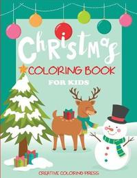 Christmas Coloring Book for Kids by Creative Coloring