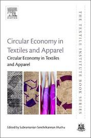 Circular Economy in Textiles and Apparel