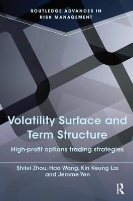 Volatility Surface and Term Structure by Kin Keung Lai image