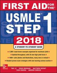 First Aid for the USMLE Step 1 2018 by Vikas Bhushan