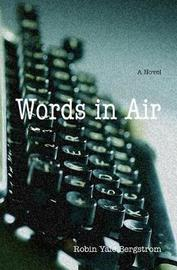 Words in Air by Robin Yale Bergstrom image