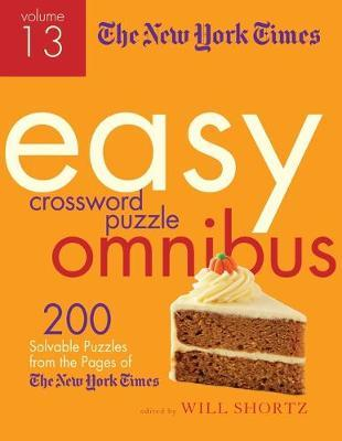 The New York Times Easy Crossword Puzzle Omnibus Volume 13 The New York Times Book In Stock Buy Now At Mighty Ape Nz