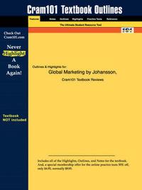 Studyguide for Global Marketing by Johansson, ISBN 9780072471489 by Sonny Ed Johansson