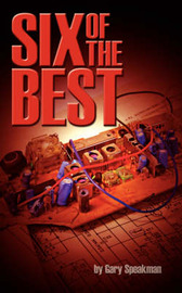 Six of the Best by Gary Speakman