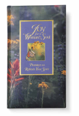 Joy for a Woman's Soul: Promises to Refesh the Spirit by Zondervan Publishing