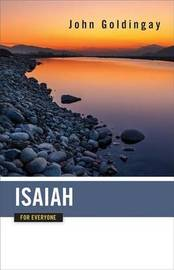 Isaiah for Everyone by John Goldingay