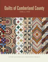 Quilts of Cumberland County by Letort Quilters Documentation Project
