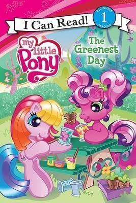 My Little Pony: The Greenest Day by Jennifer Christie