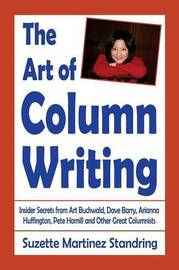 The Art of Column Writing by Suzette Martinez Standring
