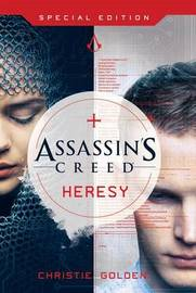 Assassin's Creed: Heresy by Christie Golden