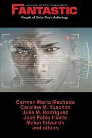 Fantastic Stories of the Imagination People of Color Flash Anthology by Julie M Rodriguez image