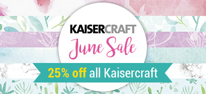 25% off all Kaisercraft